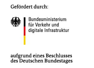 Gefördert durch: Bundesministerium für Verkehr und digitale Infrastruktur. Aufgrund eines Beschlusses des Deutschen Bundestages